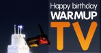 HAPPY BIRTHDAY WARMUP TV PARTY